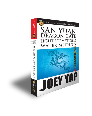 San Yuan Dragon Gate Eight Formations Water Method by Joey Yap