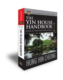 The Yin House Handbook by Hung Hin Cheong