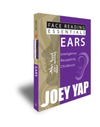 Face Reading Essentials - Ears by Joey Yap