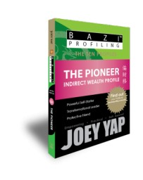 BaZi Profiling - The Ten Profiles - The Pioneer (Indirect Wealth)