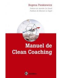 Manuel de Clean Coaching - ct accompagner le client avec la puissance de la métaphore personnelle