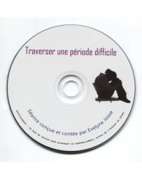 Traverser une période difficile (CD)