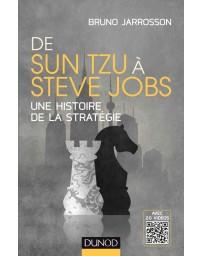 De Sun Tzu à Steve Jobs - une histoire de la stratégie
