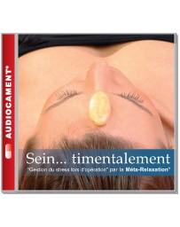 Sein...timentalement - Gestion du stress lors d'opération  (CD)