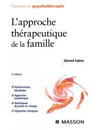 L'approche thérapeutique de la famille (5ème édition)