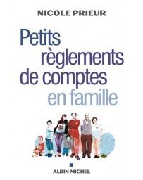 Petits règlements de compte en famille