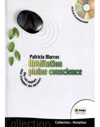 Méditation pleine conscience - livre + CD