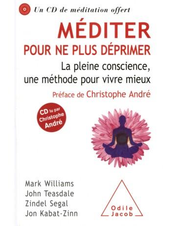 Méditer pour ne plus déprimer  (+ CD)