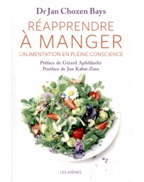 Réapprendre à manger - L'alimentation de pleine conscience (CD MP3 d'exercices guidés)