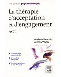 La thérapie d'acceptation et d'engagement - ACT - Une approche expérimentale