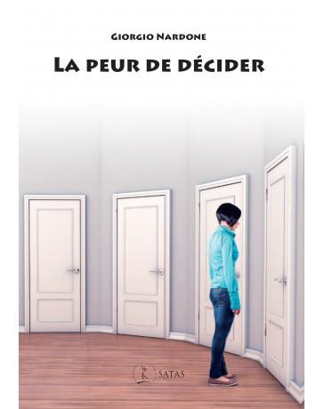 La peur de décider