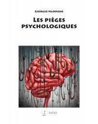 Les pièges psychologiques