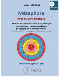 Métaphore avec ou sans hypnose 6ième édition + Disque GPS + planches pédagogiques