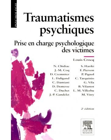 Traumatismes psychiques - Prise en charge psychologique des victimes   2e édition