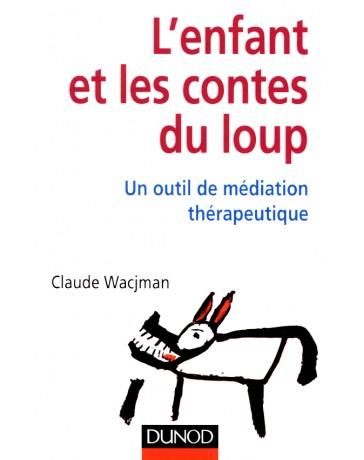 L'enfant et les contes du loup - Un outil de médiation