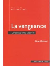 La vengeance - L'inconscient à l'oeuvre