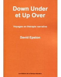 Down Under et Up Over - Voyages en thérapie narrative