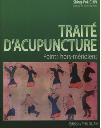 Traité d'Acupuncture: Points Hors Méridiens