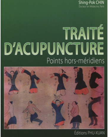 Traité d'Acupuncture: Points Hors Méridiens