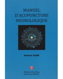 Manuel d'Acupuncture Neurologique