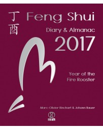 Feng Shui Diary - Almanac 2017 - The Year of the Fire Rooster