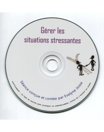 Gérer les situations stressantes  (CD)