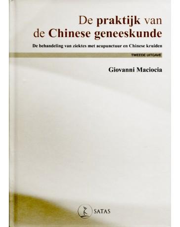 De praktijk van de Chinese Geneeskunde - 2de uitgave