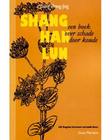 Shang Han Lun - Een boek over schade door koude