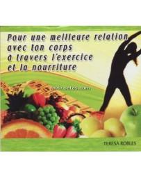Pour une meilleure relation avec ton corps à travers l'exercice et la nourriture (CD)