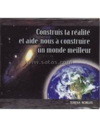 Construis ta réalité et aide-nous à construire un monde (CD)