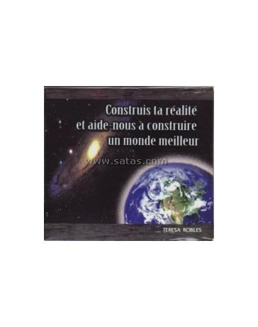 Construis ta réalité et aide-nous à construire un monde meilleur (CD)