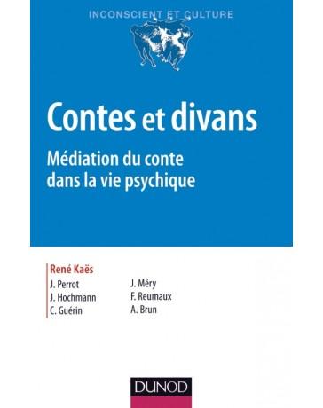 Contes et divans. Médiation du conte dans la vie psychique