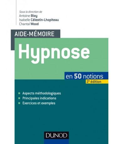 Aide-mémoire - Hypnose en 50 notions (2ème édition)