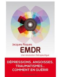 EMDR - Une révolution thérapeutique
