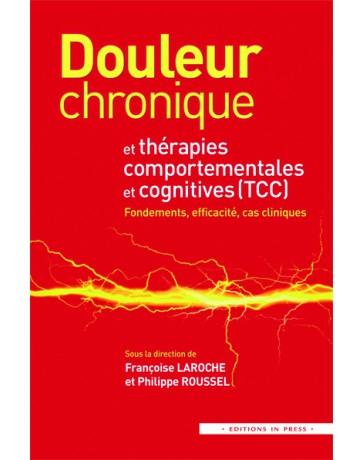 Douleur chronique et thérapies comportementales et cognitives (TCC)