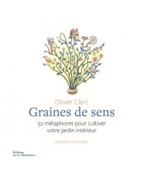 Graines de sens - 52 métaphores pour cultiver votre jardin intérieur