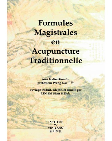 Formules magistrales en acupuncture traditionnelle