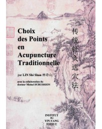 Choix des points en acupuncture traditionnelle