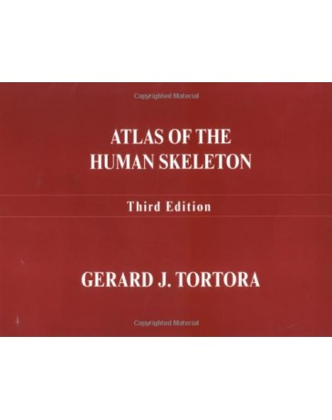 Atlas of the Human Skeleton  3rd Edition
