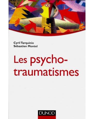 Les psycho-traumatismes - Histoire, concepts et applications