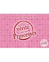 5 Contes qui vous diront toute la vérité sur les Princesses (Coffret de 5 livrets et 1 poster)