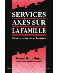 Services axés sur la famille - Une approche centrée sur la solution