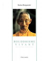 Bouddhisme vivant: tradition tibétaine
