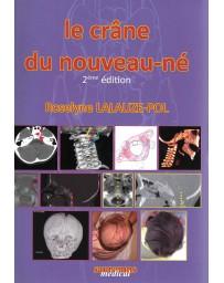 Le crâne du nouveau-né (2ème édition)