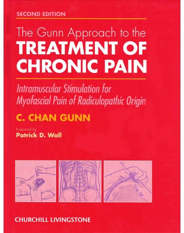 The Gunn Approach to the treatment of chronic pain   2nd edition