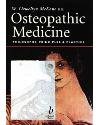 Osteopathic Medecine - Phylosophy, Principles - Practice