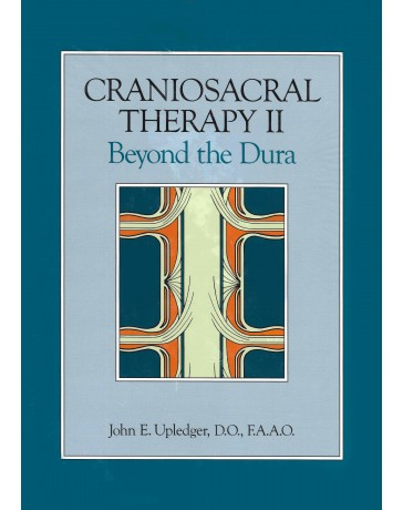 Craniosacral Therapy II - Beyond the Dura
