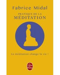 Pratique de la méditation - Livre + CD audio - Parcours évolutif de 6 séances de méditation