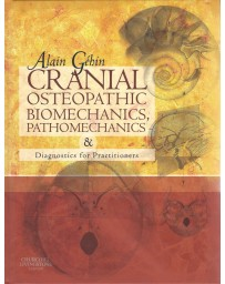 Cranial osteopathic biomechanics, pathomechanics - diagnostics for practitioners