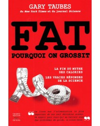 Fat - Pourquoi on grossit